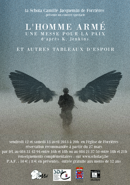 La Schola Camille Jacquemin et son concert-spectcle 'L'Homme Armé, les 12 et 13 avril 2013, 20 h en l'église de Forrières